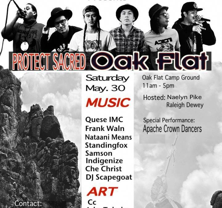 Come to Oak Flat May 30 – 31